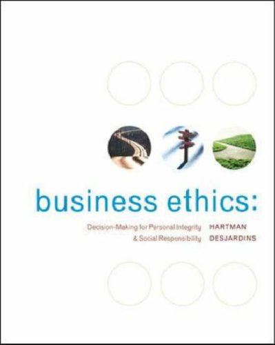 Business Ethics Decision-Making for Personal Integrity and Social Responsibility  2008 edition cover