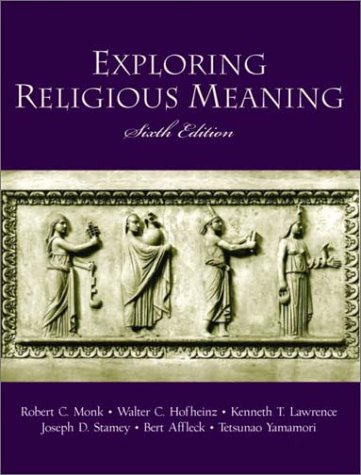 Exploring Religious Meaning  6th 2003 (Revised) 9780130923868 Front Cover