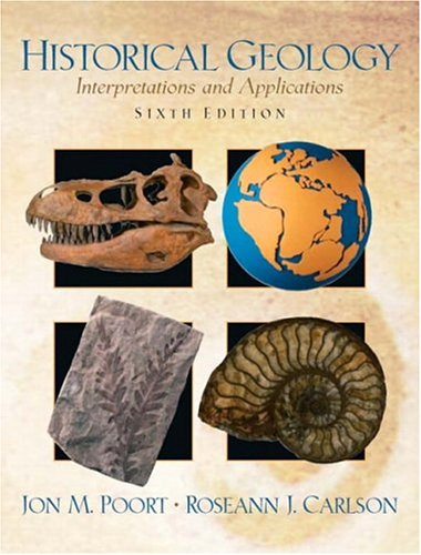 Historical Geology Interpretations and Applications 6th 2005 (Revised) edition cover