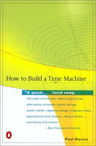 How to Build a Time Machine   2001 9780142001868 Front Cover