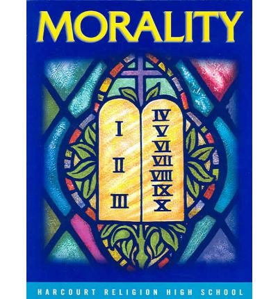 Morality A Response to God's Love N/A edition cover