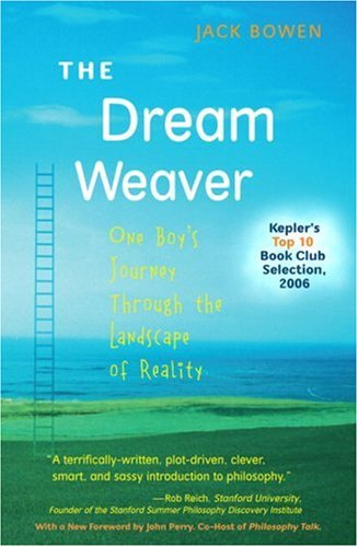 Dream Weaver One Boy's Journey Through the Landscape of Reality 2nd 2008 (Anniversary) edition cover