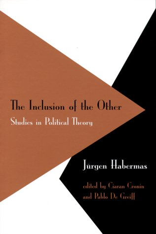 Inclusion of the Other Studies in Political Theory  1999 (Reprint) edition cover