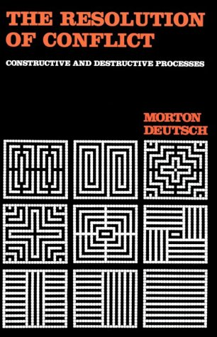 Resolution of Conflict Constructive and Destructive Processes  2009 edition cover