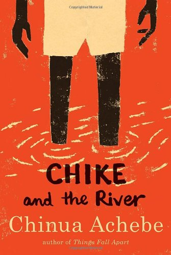 Chike and the River   2011 edition cover