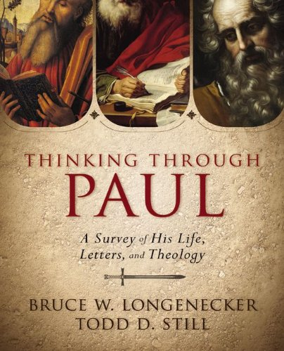 Thinking Through Paul A Survey of His Life, Letters, and Theology  2014 edition cover