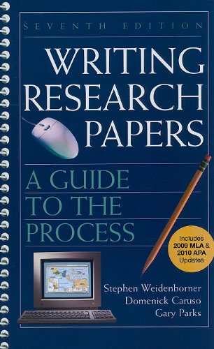 Writing Research Papers with 2009 MLA and 2010 Updates A Guide to the Process 7th edition cover