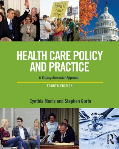 Health Care Policy and Practice A Biopsychosocial Perspective 4th 2014 (Revised) edition cover