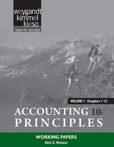 Accounting Principles - Chapters 1-12 Working Papers 10th 2011 9780470887868 Front Cover