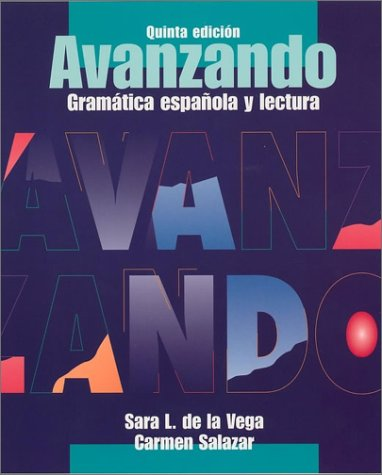 Avanzando Gramaacute;tica espa�ola y Lectura 5th 2003 (Revised) 9780471202868 Front Cover