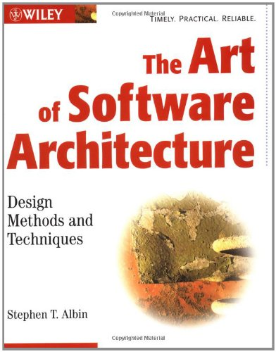 Art of Software Architecture Design Methods and Techniques  2003 9780471228868 Front Cover