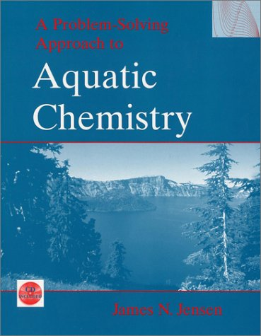 Problem-Solving Approach to Aquatic Chemistry   2003 edition cover