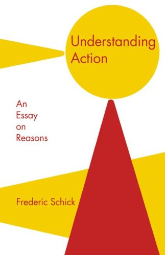 Understanding Action An Essay on Reasons  1991 9780521408868 Front Cover