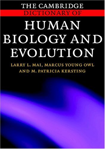Cambridge Dictionary of Human Biology and Evolution   2004 edition cover