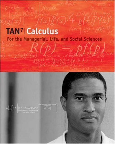 Calculus for the Managerial, Life, and Social Sciences  7th 2006 9780534419868 Front Cover