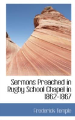 Sermons Preached in Rugby School Chapel in 1862-1867:   2008 edition cover