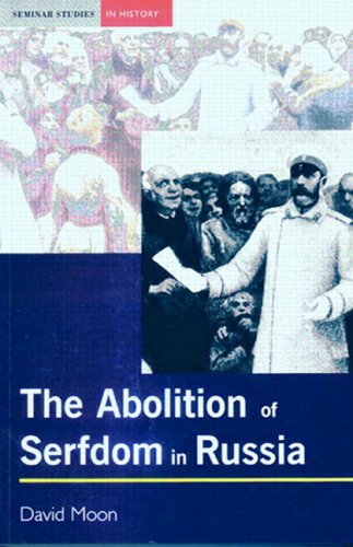 Abolition of Serfdom in Russia 1762-1907  2002 edition cover