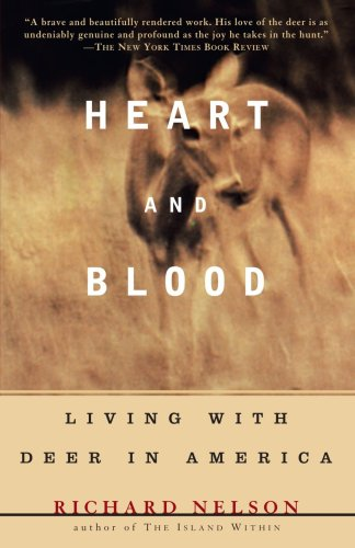 Heart and Blood Living with Deer in America N/A edition cover