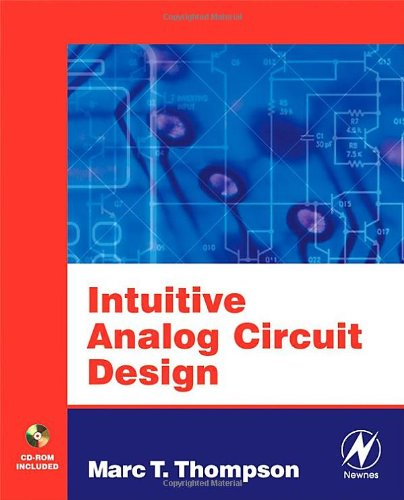 Intuitive Analog Circuit Design   2006 9780750677868 Front Cover