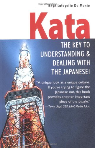 Kata The Key to Understanding and Dealing with the Japanese!  2003 edition cover