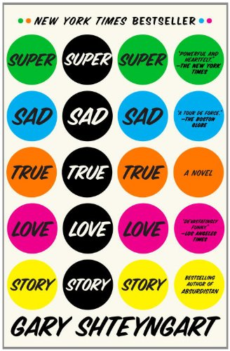 Super Sad True Love Story   2011 edition cover