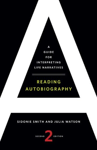 Reading Autobiography A Guide for Interpreting Life Narratives 2nd 2010 (Guide (Instructor's)) edition cover