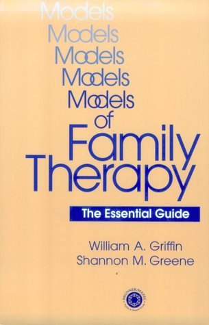 Models of Family Therapy The Essential Guide  1999 9780876308868 Front Cover