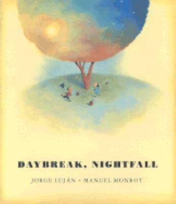 Daybreak, Nightfall   2003 9780888994868 Front Cover