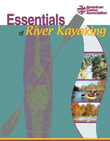 Essentials of River Kayaking   2004 edition cover