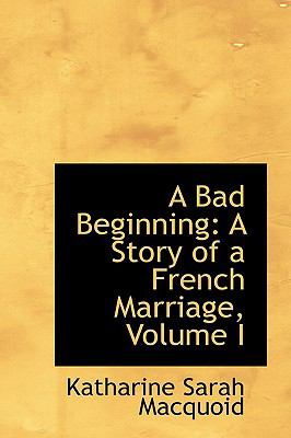 A Bad Beginning: A Story of a French Marriage  2009 edition cover