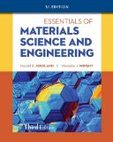 Essentials of Materials Science and Engineering, SI Edition  3rd 2013 edition cover