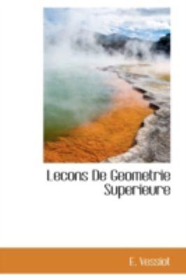 Lecons de Geometrie Superieure  N/A 9781113204868 Front Cover