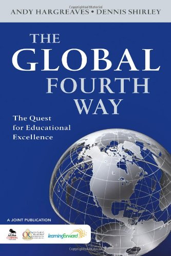Global Fourth Way The Quest for Educational Excellence  2012 edition cover