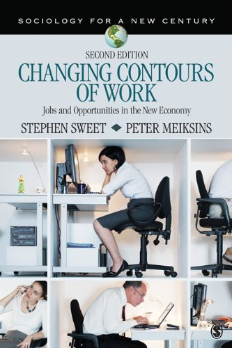 Changing Contours of Work Jobs and Opportunities in the New Economy 2nd 2013 edition cover