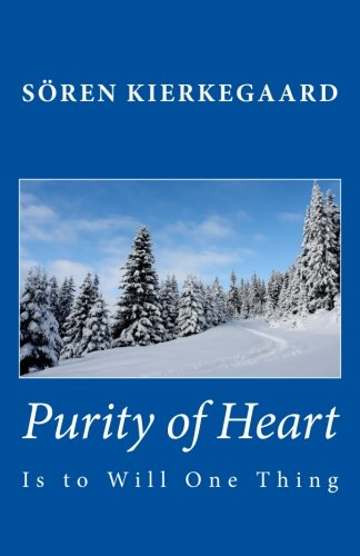 Purity of Heart Is to Will One Thing  N/A edition cover
