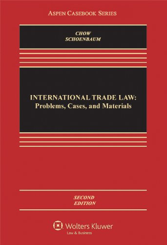 International Trade Law: Problems, Cases, and Materials  2012 edition cover