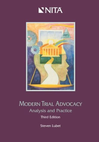 Modern Trial Advocacy : Analysis and Practice 3rd 2004 edition cover