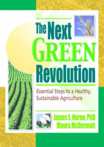 Next Green Revolution Essential Steps to a Healthy, Sustainable Agriculture  2001 9781560228868 Front Cover