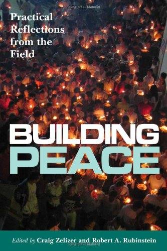 Building Peace Practical Reflections from the Field  2009 edition cover