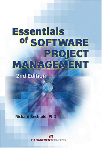 Essentials of Software Project Managememt  2nd 2007 (Revised) 9781567261868 Front Cover