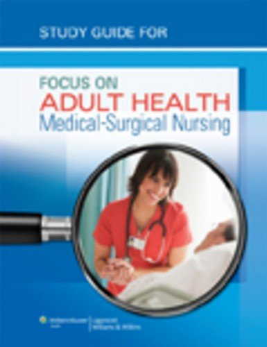 Focus on Adult Health Medical-Surgical Nursing  2013 edition cover