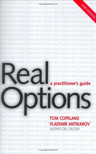 Real Options A Practitioner's Guide  2003 (Revised) edition cover