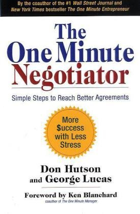 One Minute Negotiator Simple Steps to Reach Better Agreements  2010 edition cover