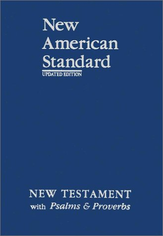 New American Standard New Testament with Psalms and Proverbs Updated Edition 2nd (Revised) edition cover
