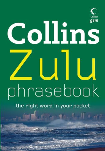 Zulu Phrasebook The Right Word in Your Pocket  2008 edition cover