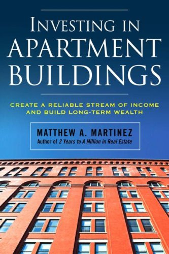 Investing in Apartment Buildings: Create a Reliable Stream of Income and Build Long-Term Wealth   2009 9780071498869 Front Cover