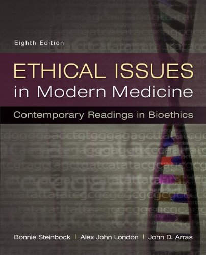 Ethical Issues in Modern Medicine: Contemporary Readings in Bioethics  8th 2013 9780073535869 Front Cover