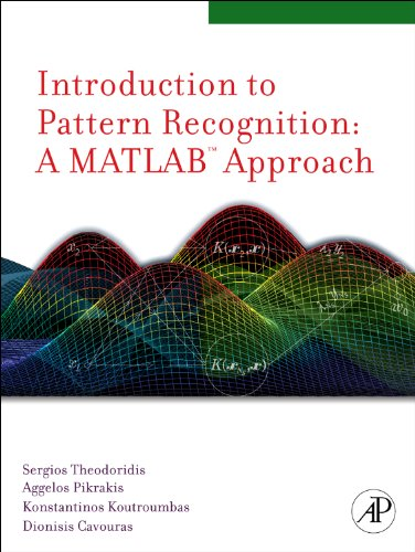 Introduction to Pattern Recognition A MATLAB� Approach  2009 9780123744869 Front Cover