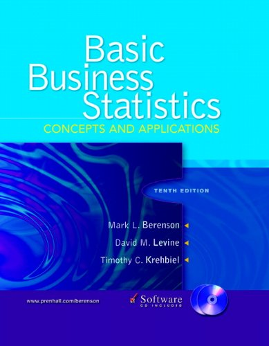 Basic Business Statistics Concepts and Applications 10th 2006 9780131536869 Front Cover