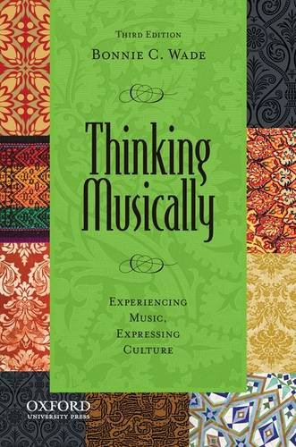 Thinking Musically Experiencing Music, Expressing Culture 3rd 2013 edition cover